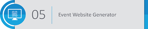 You can use your Salesforce event management app to quickly build a dedicated micro-site for your event.